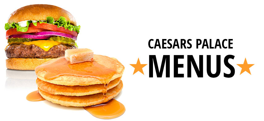 Caesars palace menus